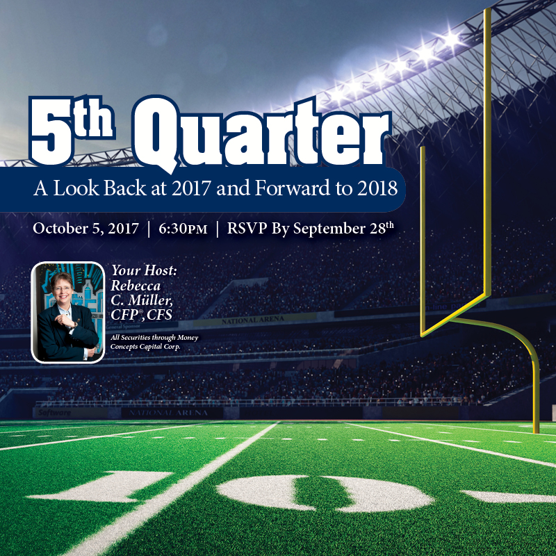 5th Quarter - A Look Back at 2017 and Forward to 2018 - October 5, 2017 - RSVP by September 28th